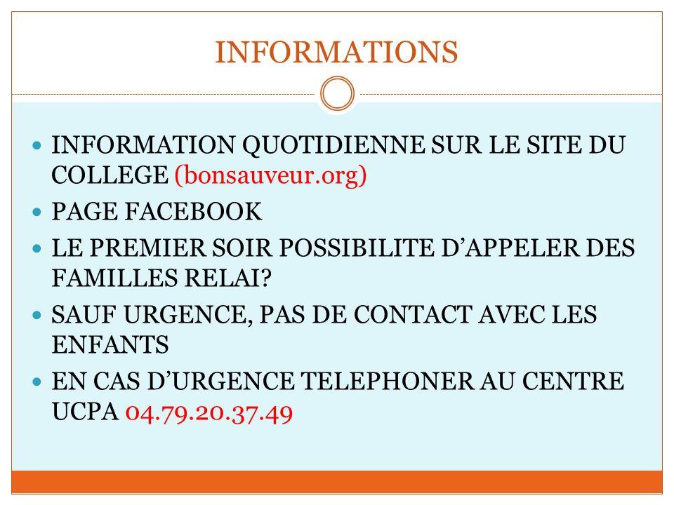 INFORMATIONS INFORMATION QUOTIDIENNE SUR LE SITE DU COLLEGE (bonsauveur.org) PAGE FACEBOOK.