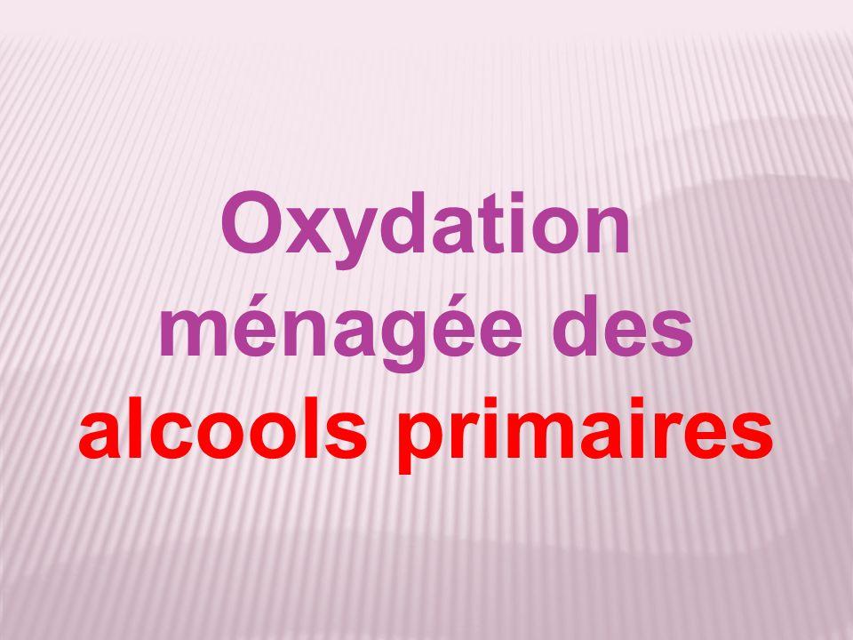 Oxydation ménagée des alcools primaires
