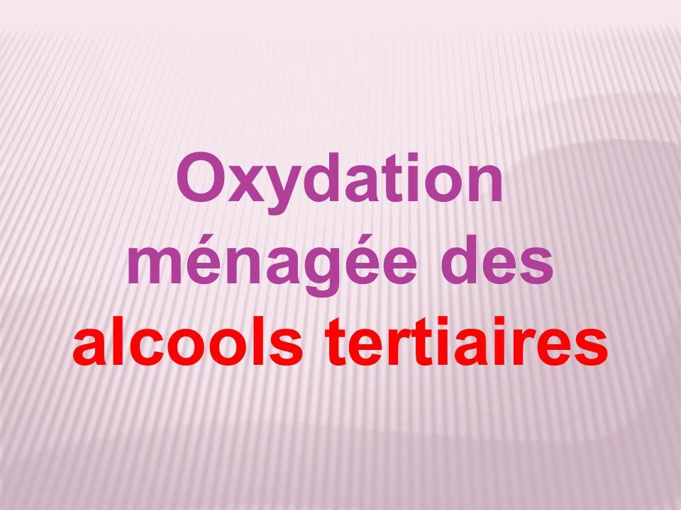 Oxydation ménagée des alcools tertiaires