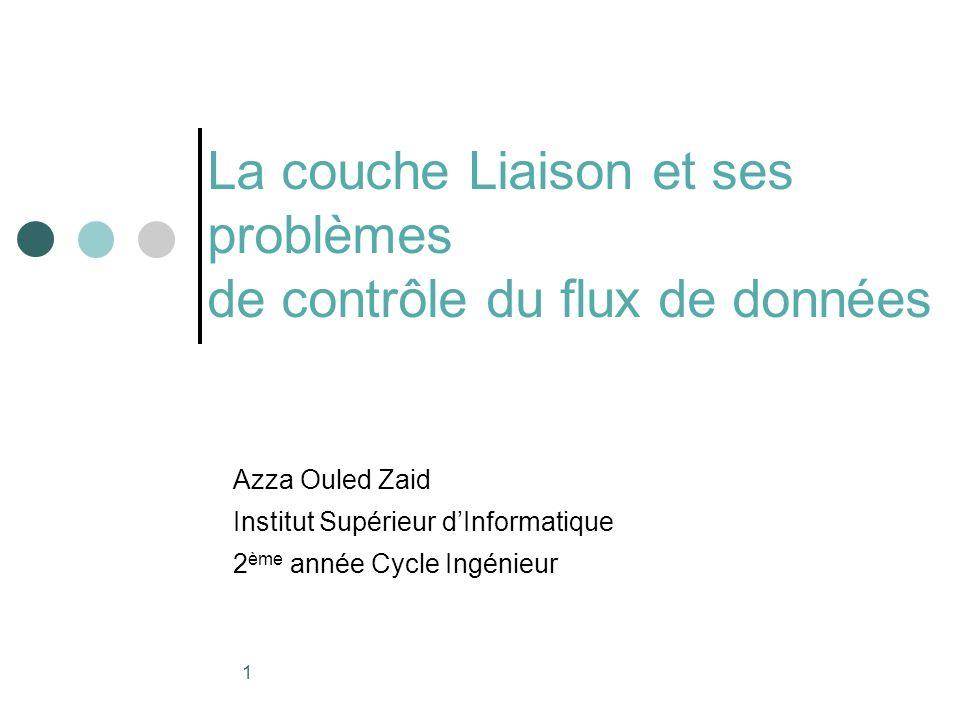 La couche Liaison et ses problèmes de contrôle du flux de données