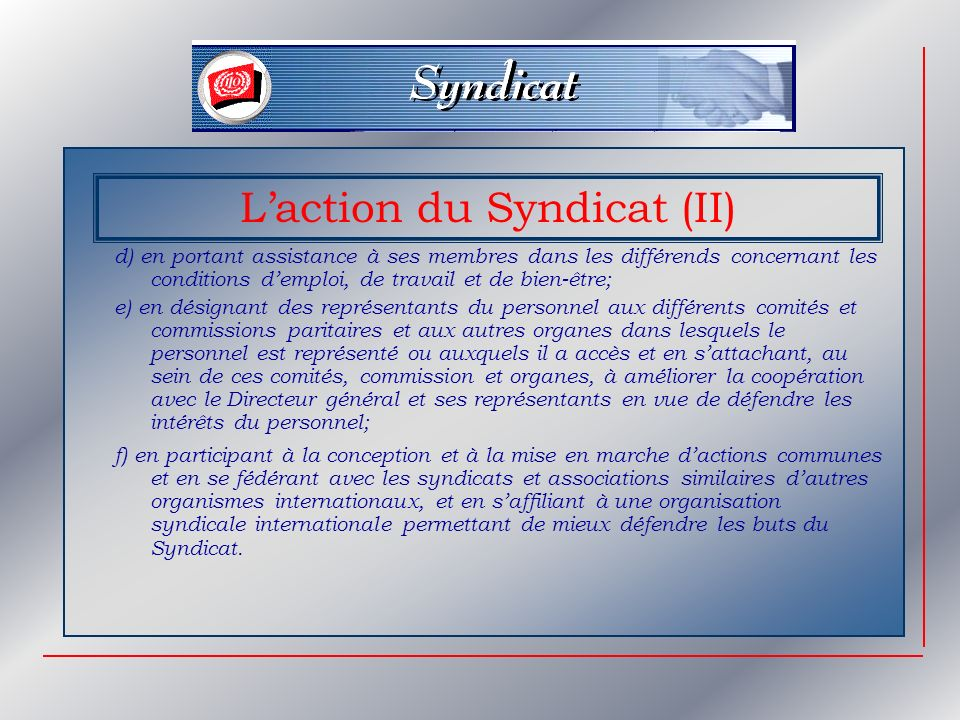 L'action du Syndicat (II)