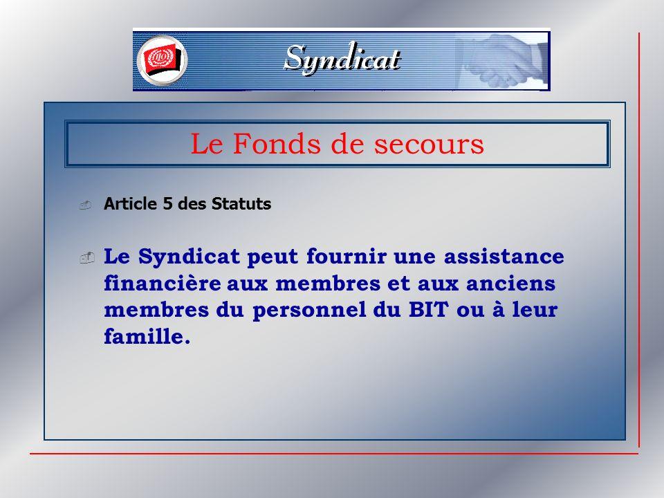 Le Fonds de secours Article 5 des Statuts.