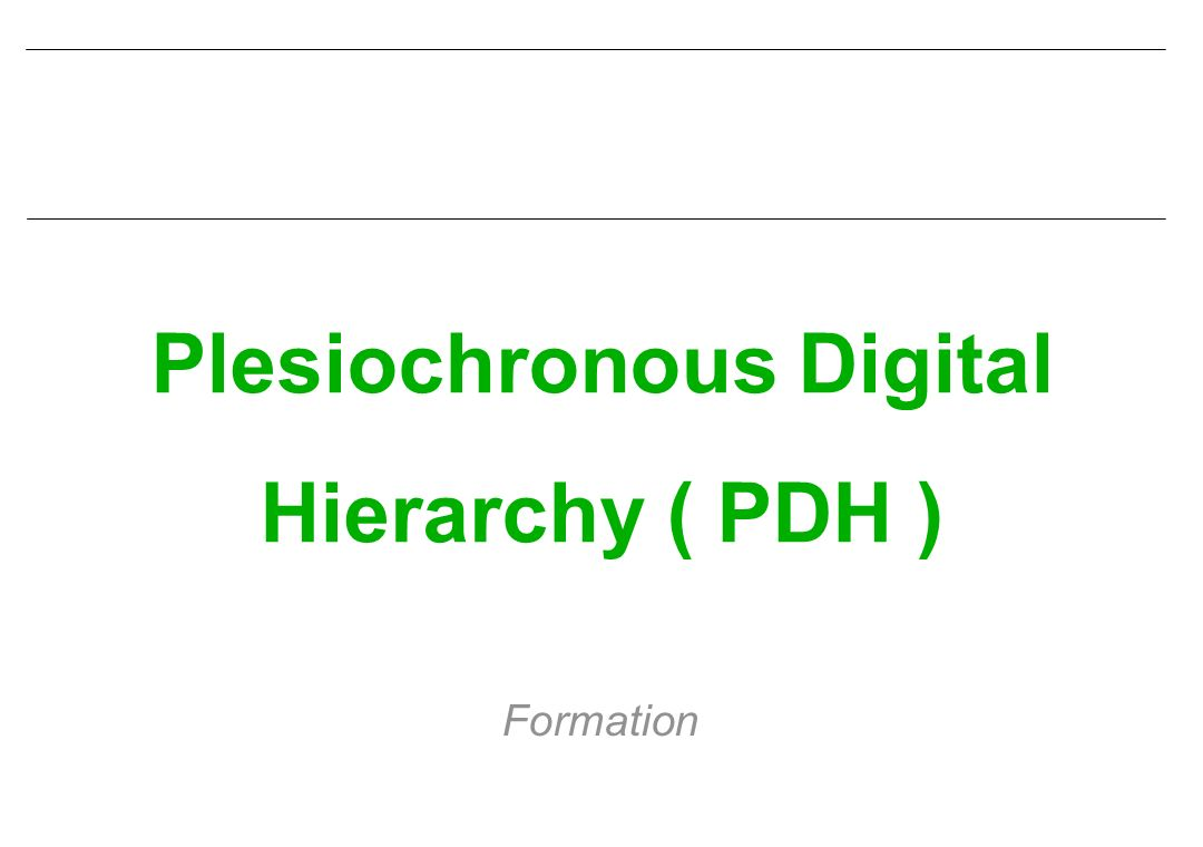 Plesiochronous Digital