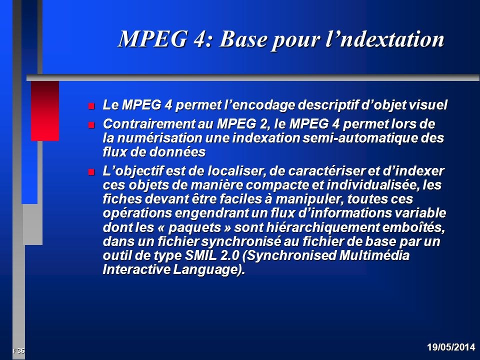 MPEG 4: Base pour l'ndextation