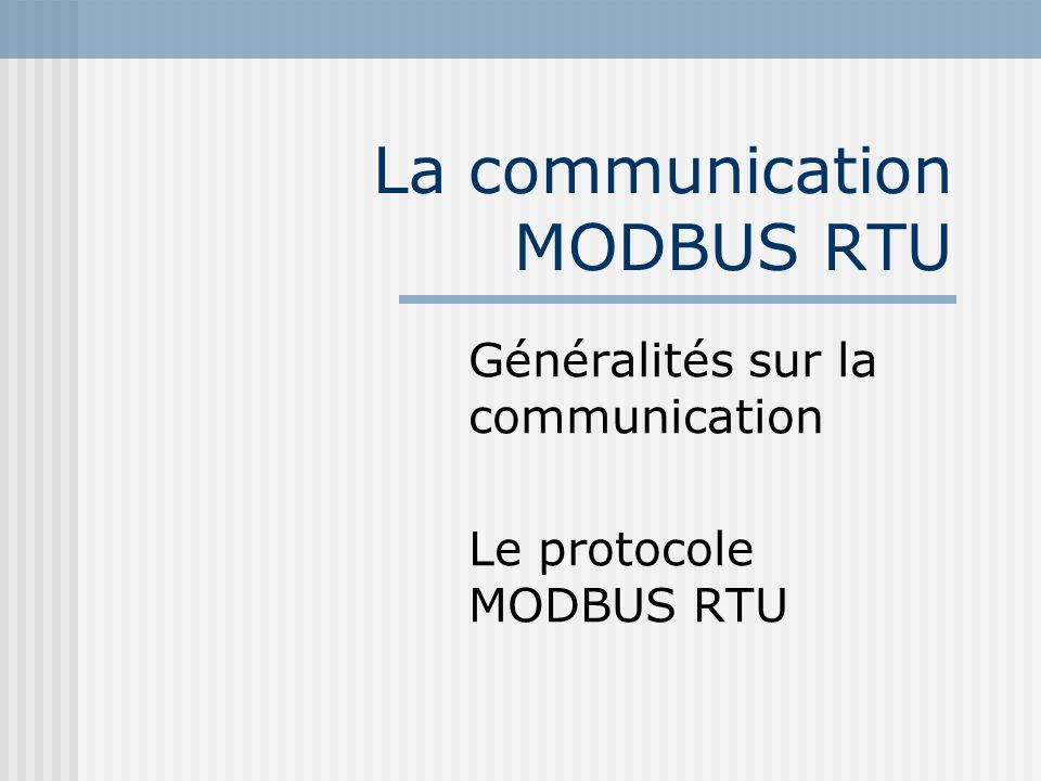 La communication MODBUS RTU