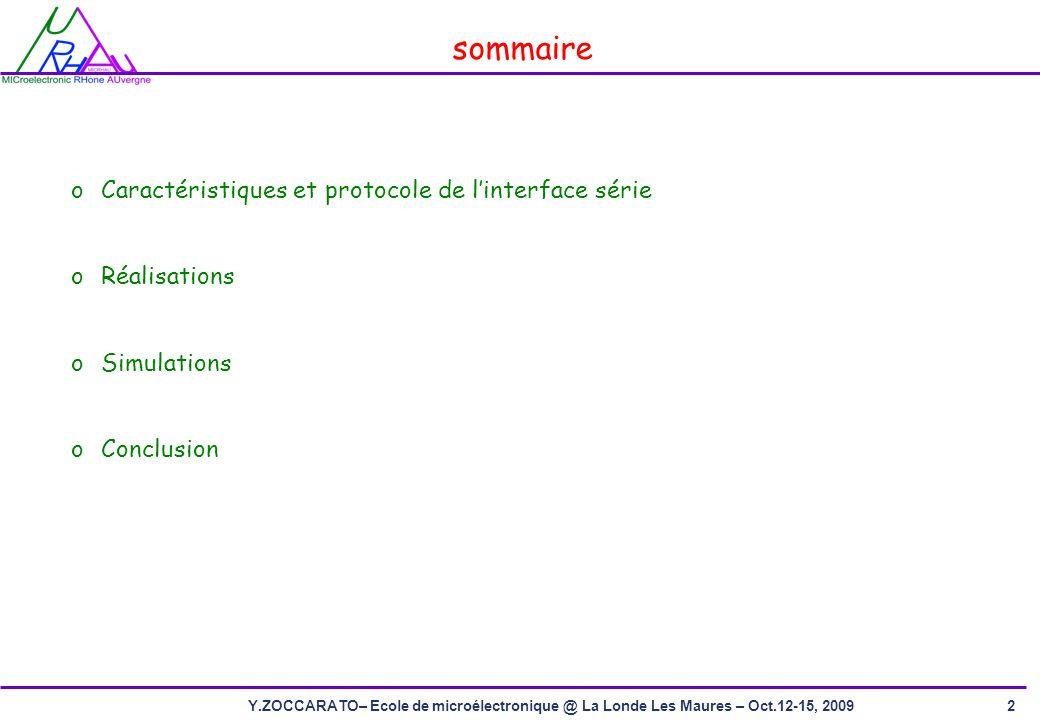 sommaire Caractéristiques et protocole de l'interface série