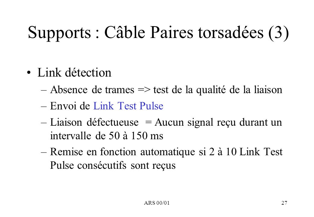 Supports : Câble Paires torsadées (3)
