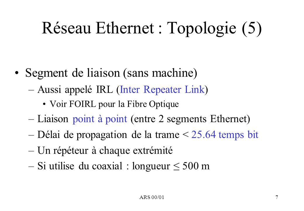 Réseau Ethernet : Topologie (5)
