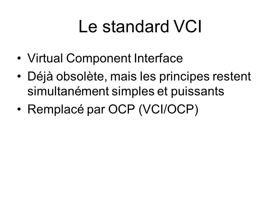 Le standard VCI Virtual Component Interface