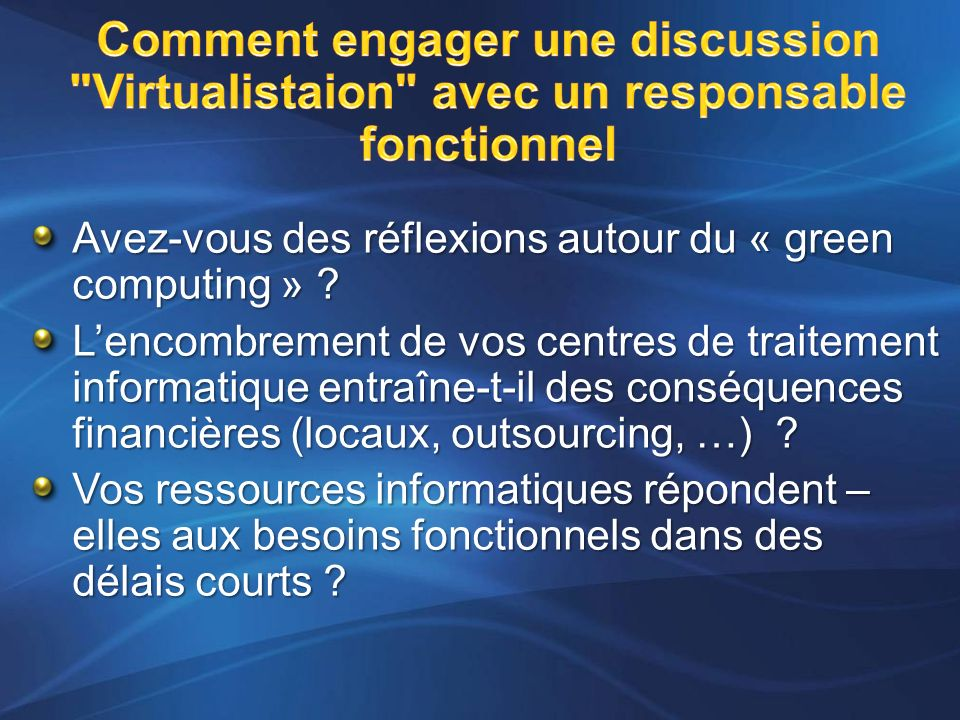 Comment engager une discussion Virtualistaion avec un responsable fonctionnel