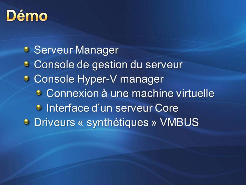 Démo Serveur Manager Console de gestion du serveur