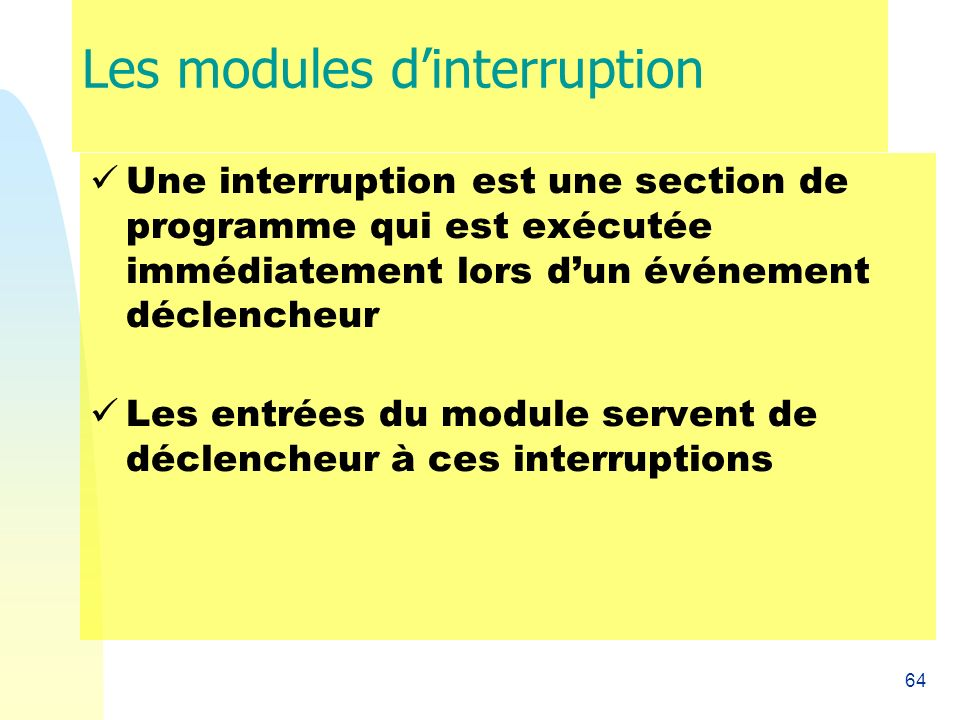Les modules d'interruption