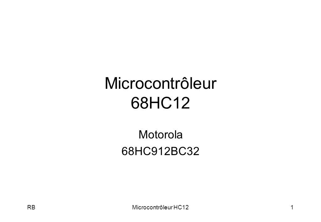 Microcontrôleur 68HC12 Motorola 68HC912BC32 RB Microcontrôleur HC12 RB