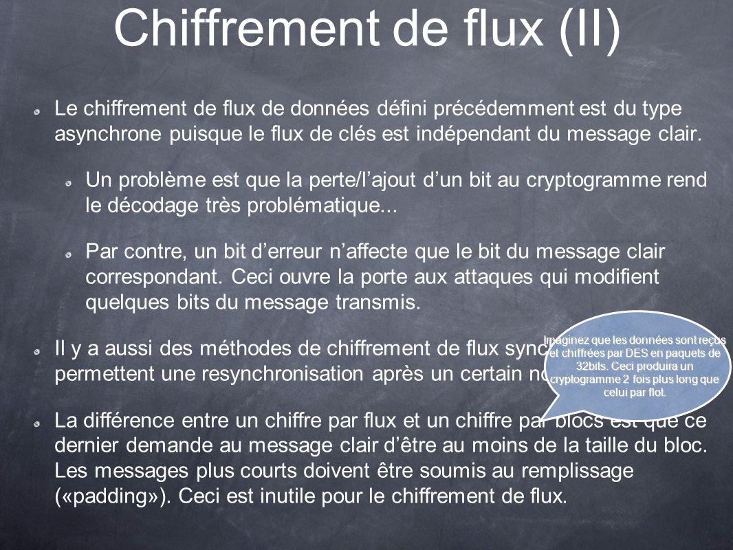 Chiffrement de flux (II)