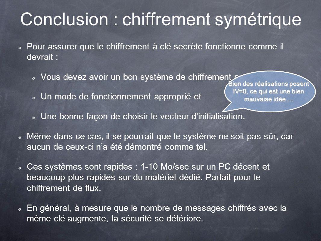 Conclusion : chiffrement symétrique
