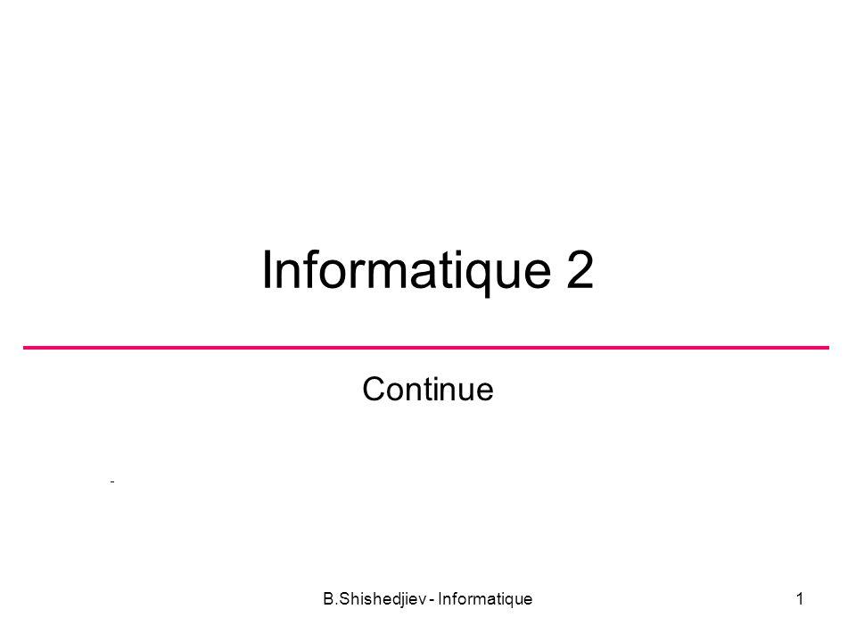 B.Shishedjiev - Informatique