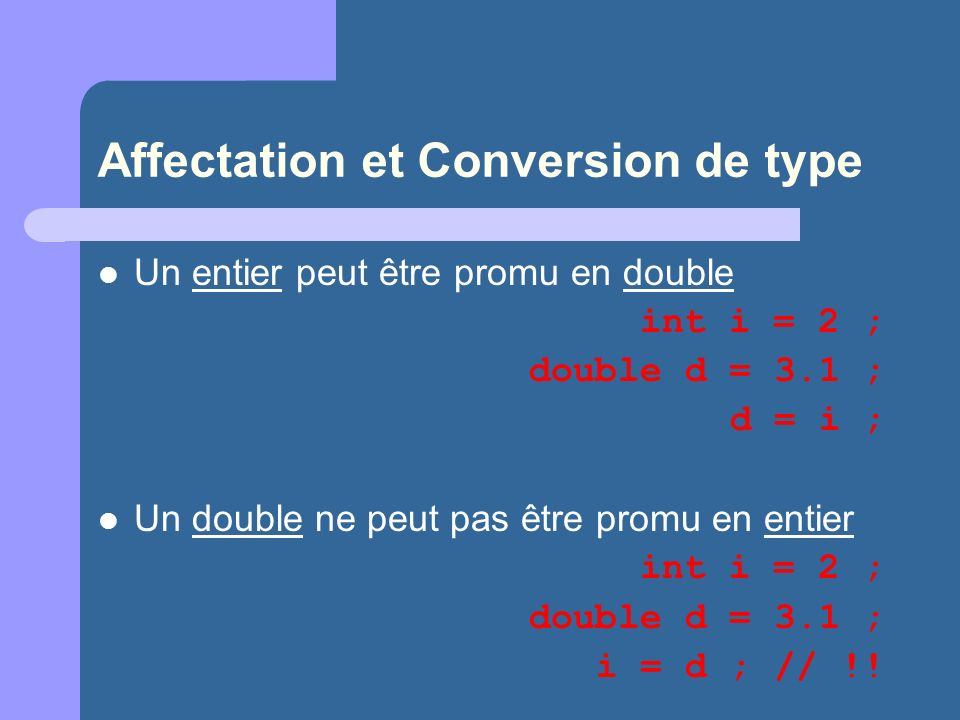 Affectation et Conversion de type