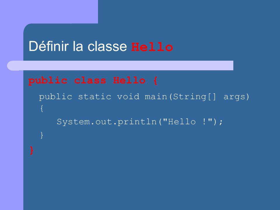 Définir la classe Hello
