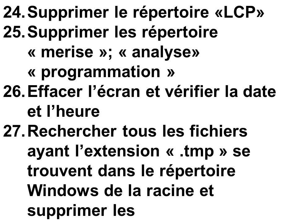 Supprimer le répertoire «LCP»