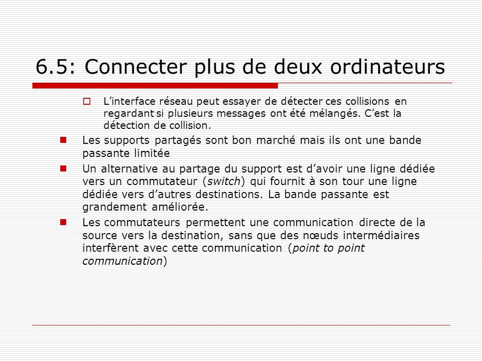 6.5: Connecter plus de deux ordinateurs