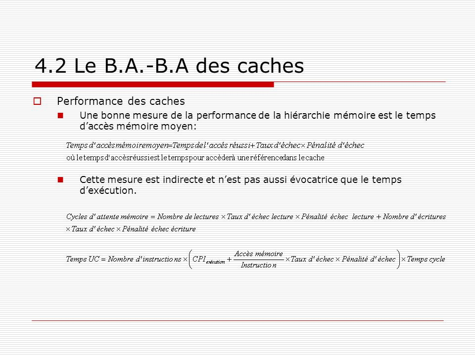 4.2 Le B.A.-B.A des caches Performance des caches