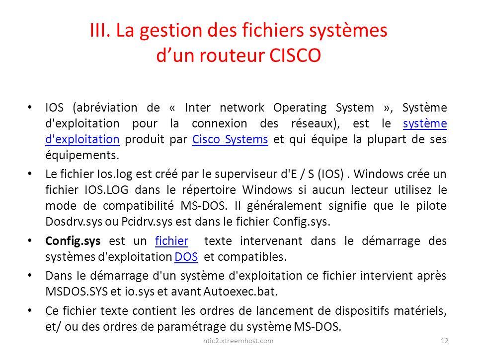 III. La gestion des fichiers systèmes d'un routeur CISCO
