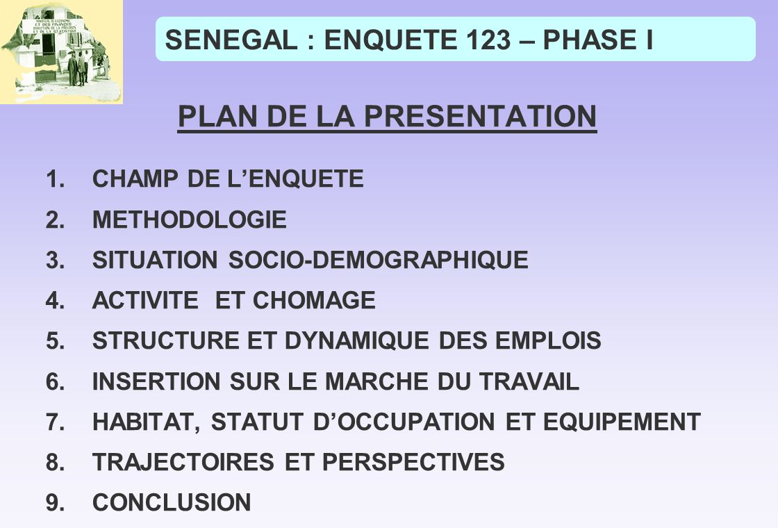 SENEGAL : ENQUETE 123 – PHASE I
