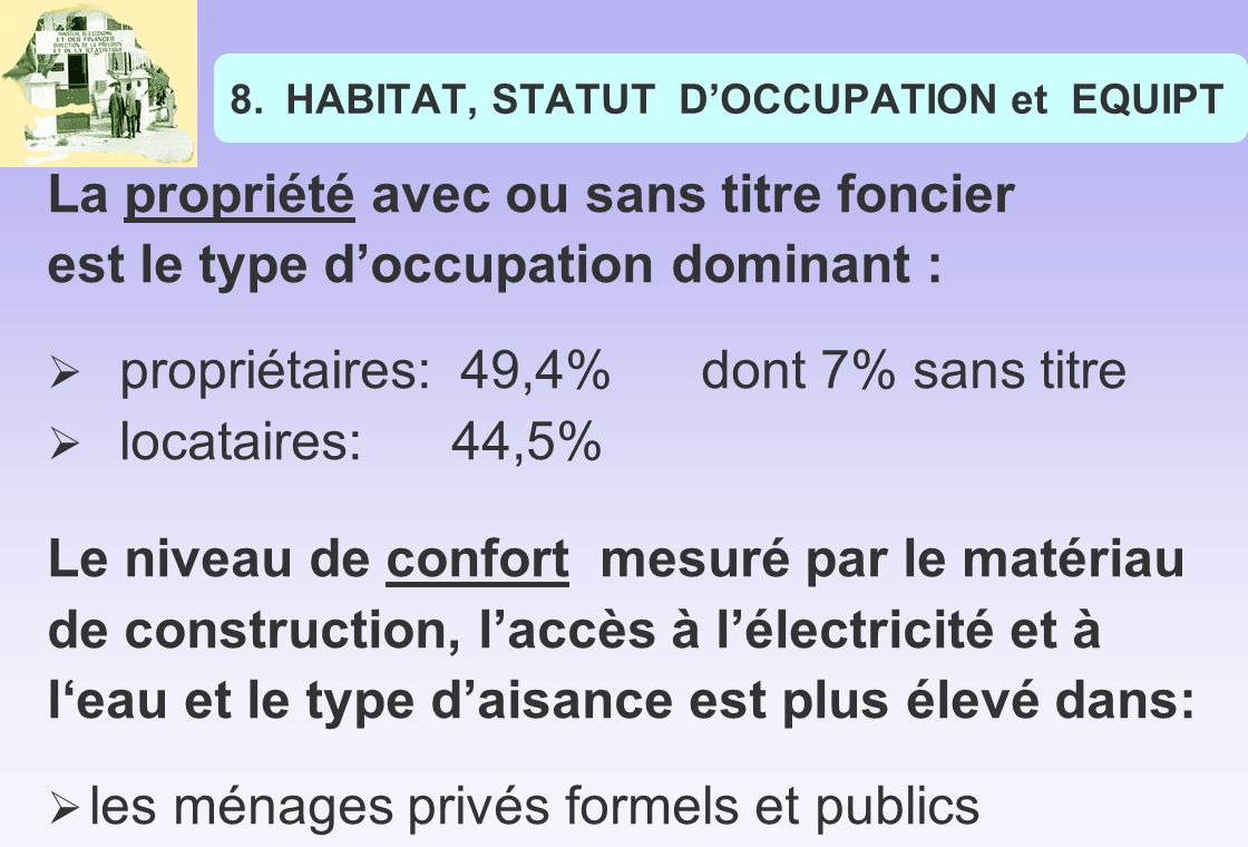 HABITAT, STATUT D'OCCUPATION et EQUIPT