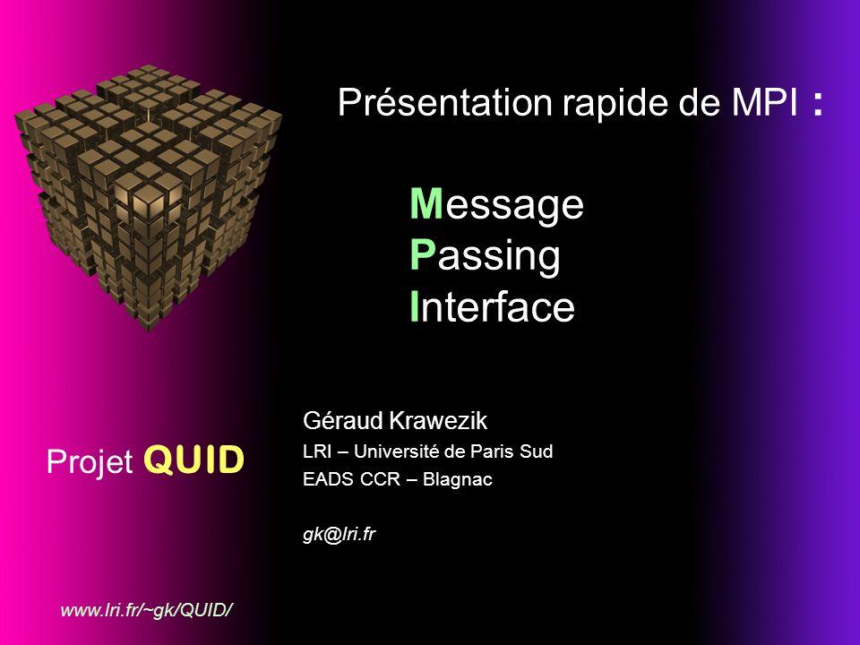 Présentation rapide de MPI : Message Passing Interface