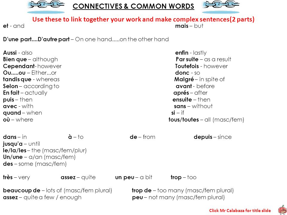 CONNECTIVES & COMMON WORDS