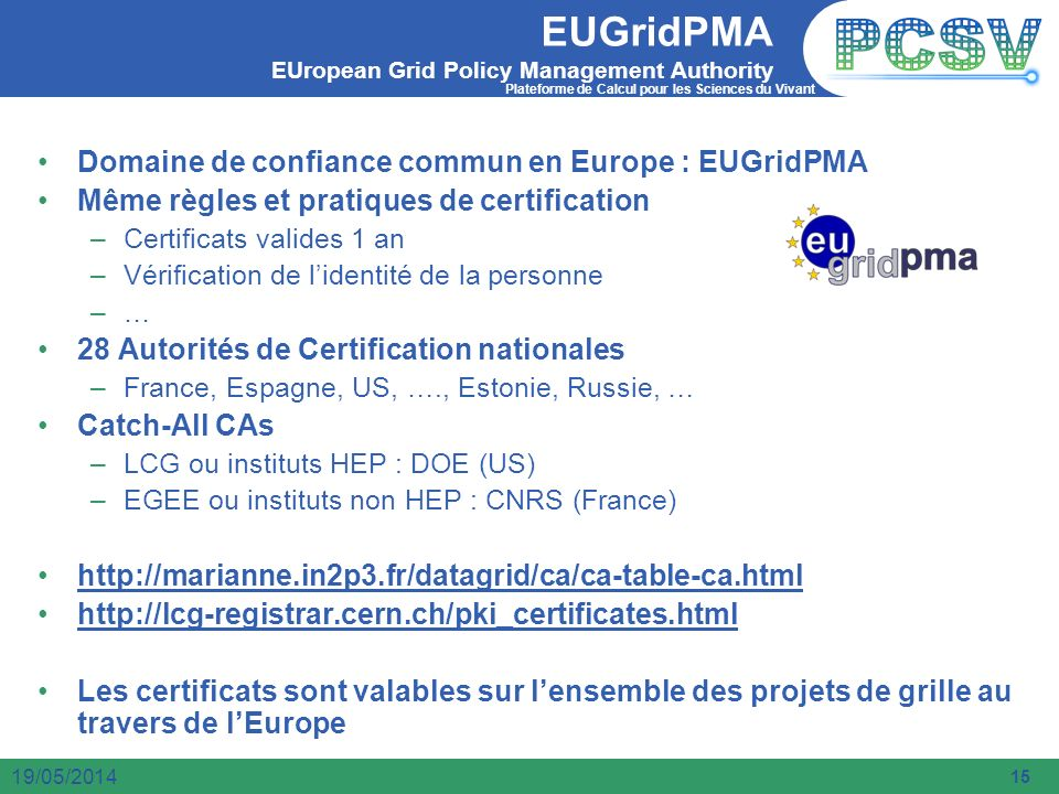 EUGridPMA EUropean Grid Policy Management Authority