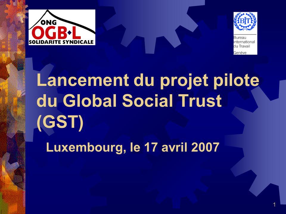 Lancement du projet pilote du Global Social Trust (GST)