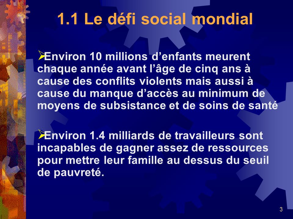 1.1 Le défi social mondial