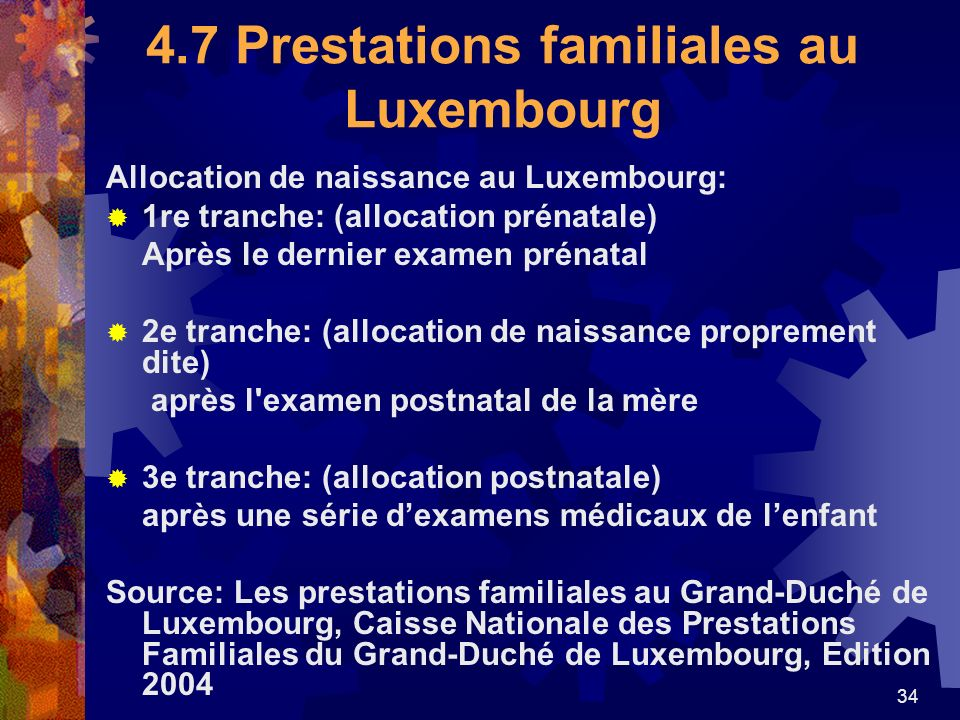 4.7 Prestations familiales au Luxembourg