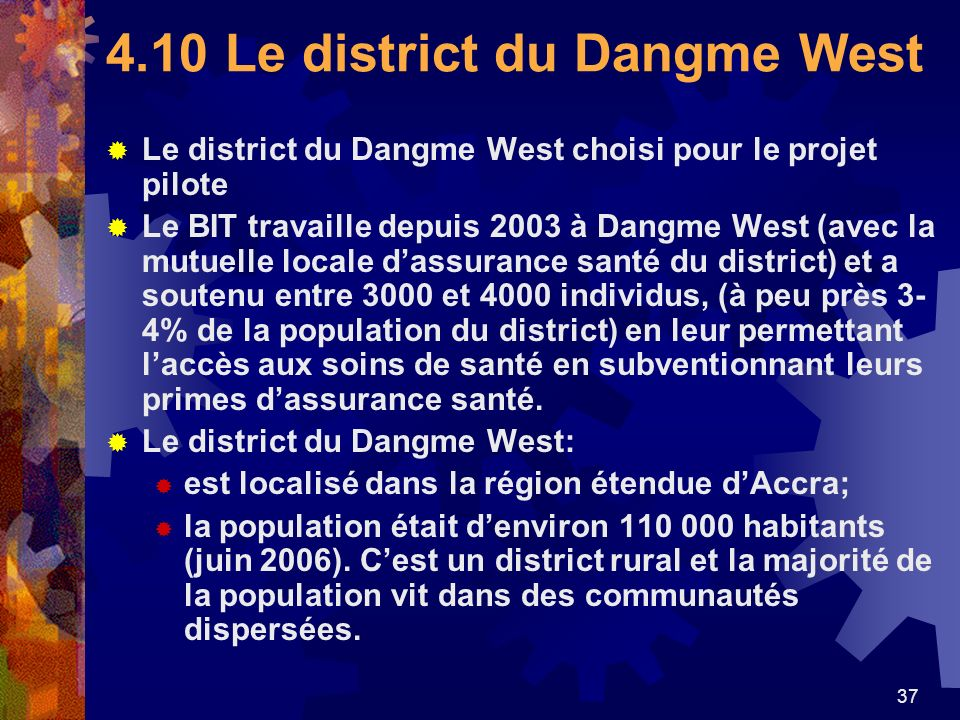 4.10 Le district du Dangme West