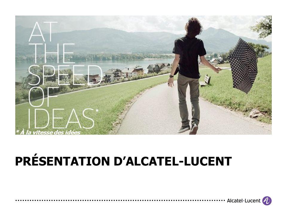PRÉSENTATION D'ALCATEL-LUCENT