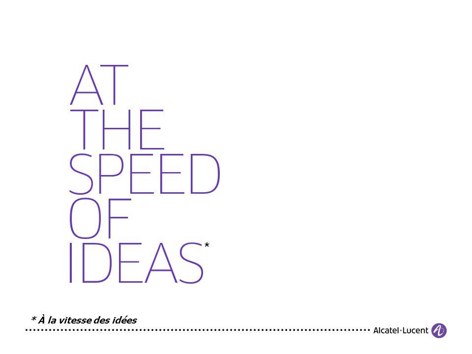 * * À la vitesse des idées