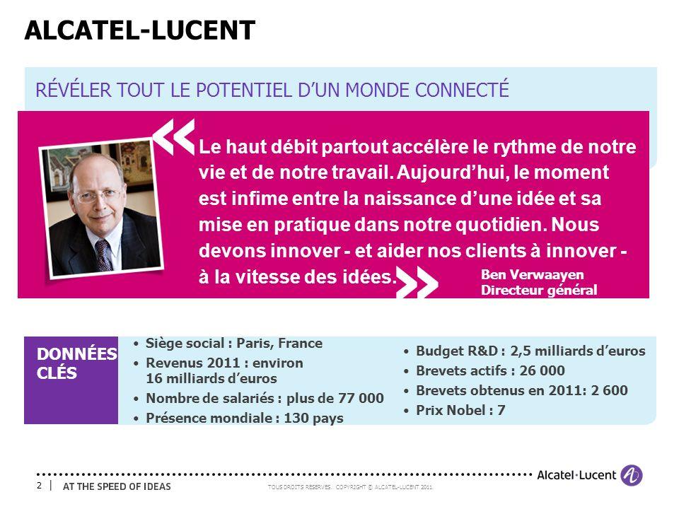 « « ALCATEL-LUCENT RÉVÉLER TOUT LE POTENTIEL D'UN MONDE CONNECTÉ