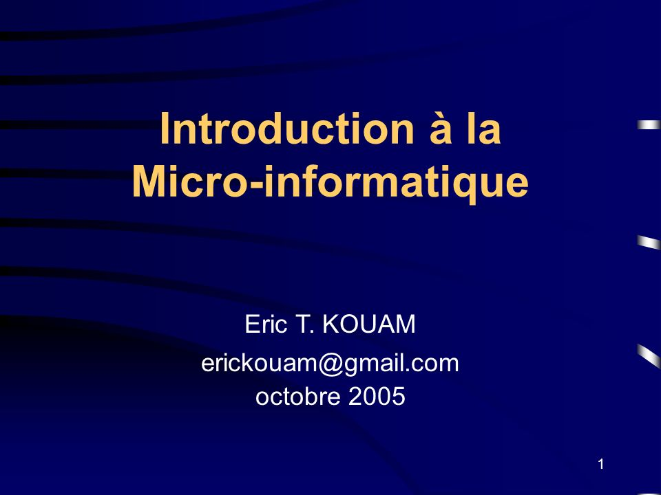 Introduction à la Micro-informatique