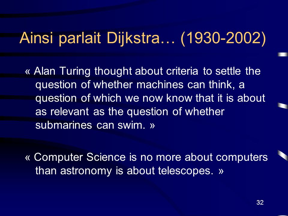 Ainsi parlait Dijkstra… (1930-2002)