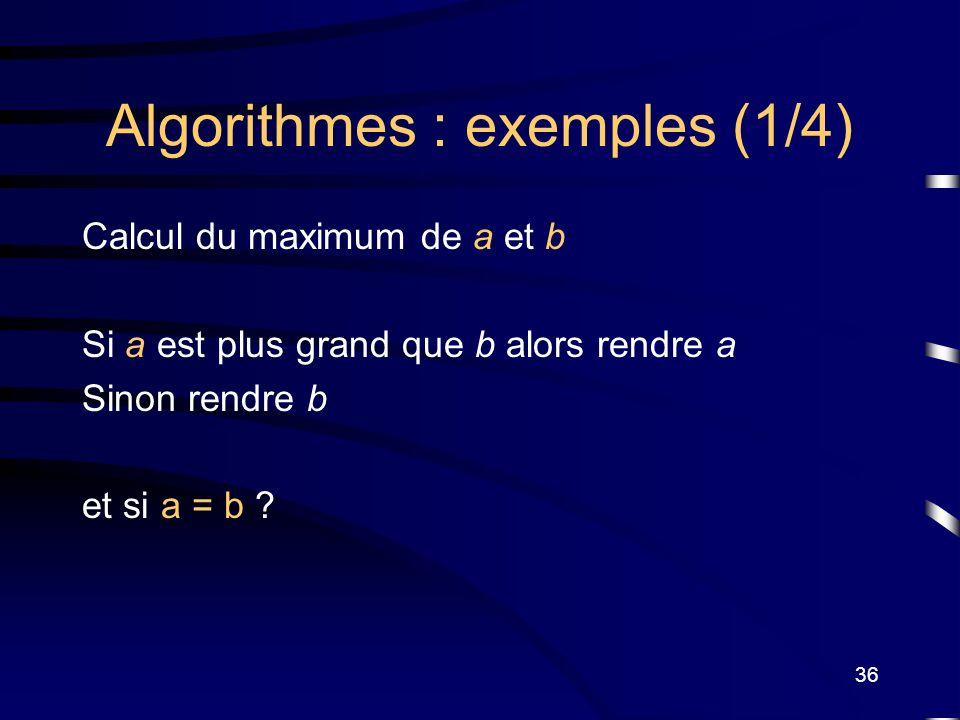 Algorithmes : exemples (1/4)