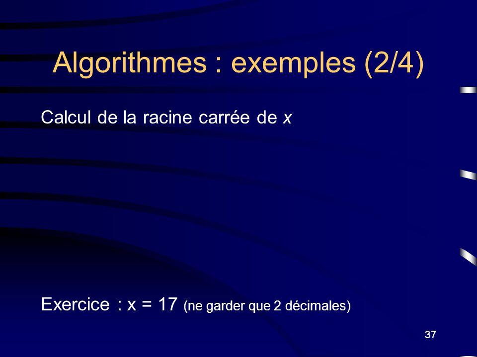 Algorithmes : exemples (2/4)