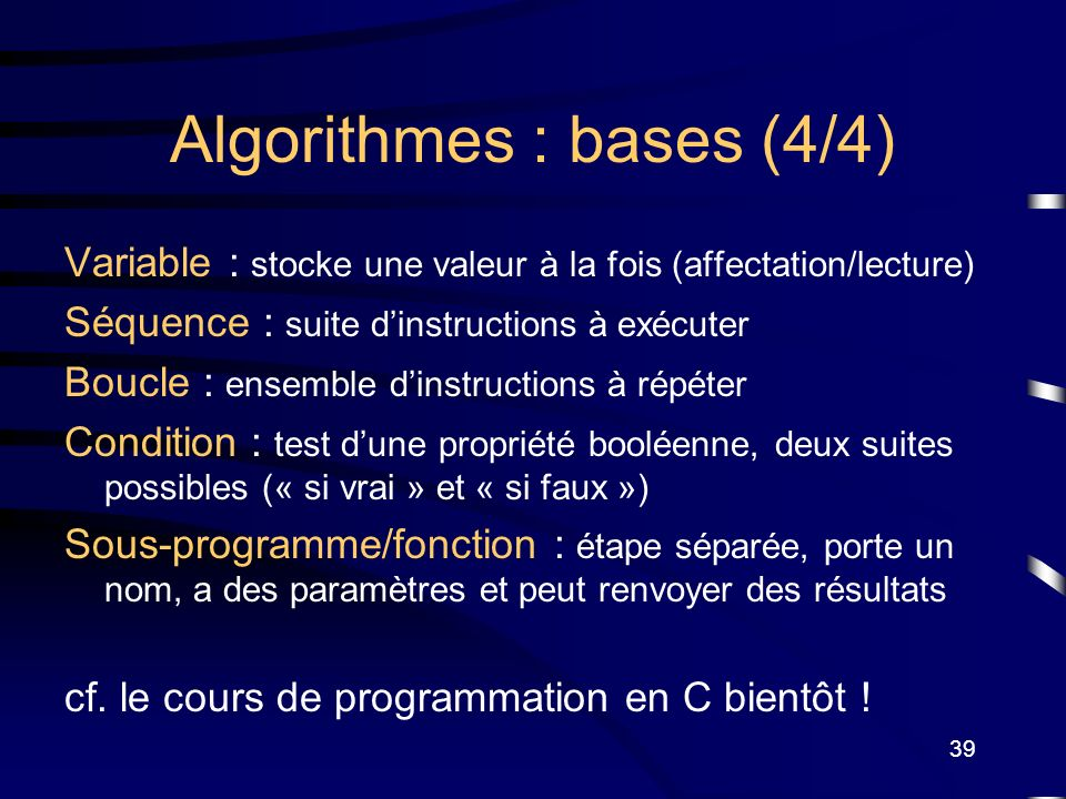 Algorithmes : bases (4/4)