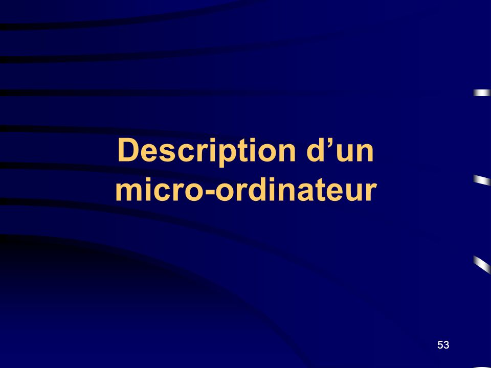 Description d'un micro-ordinateur