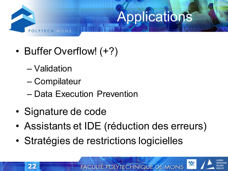 Applications Buffer Overflow! (+ ) Signature de code