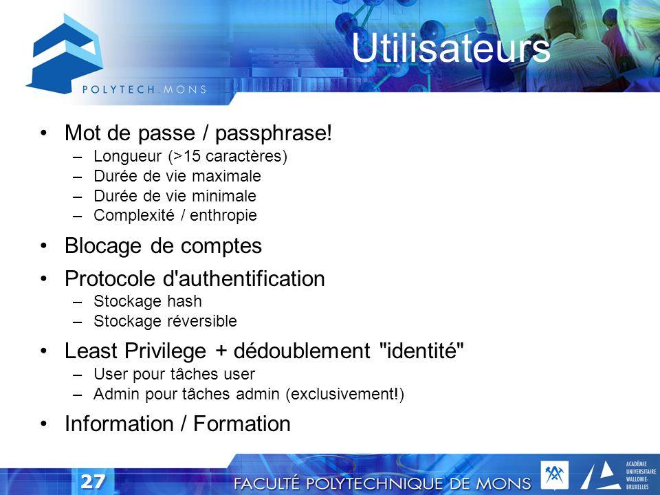 Utilisateurs Mot de passe / passphrase! Blocage de comptes