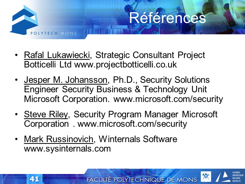 Références Rafal Lukawiecki, Strategic Consultant Project Botticelli Ltd www.projectbotticelli.co.uk.