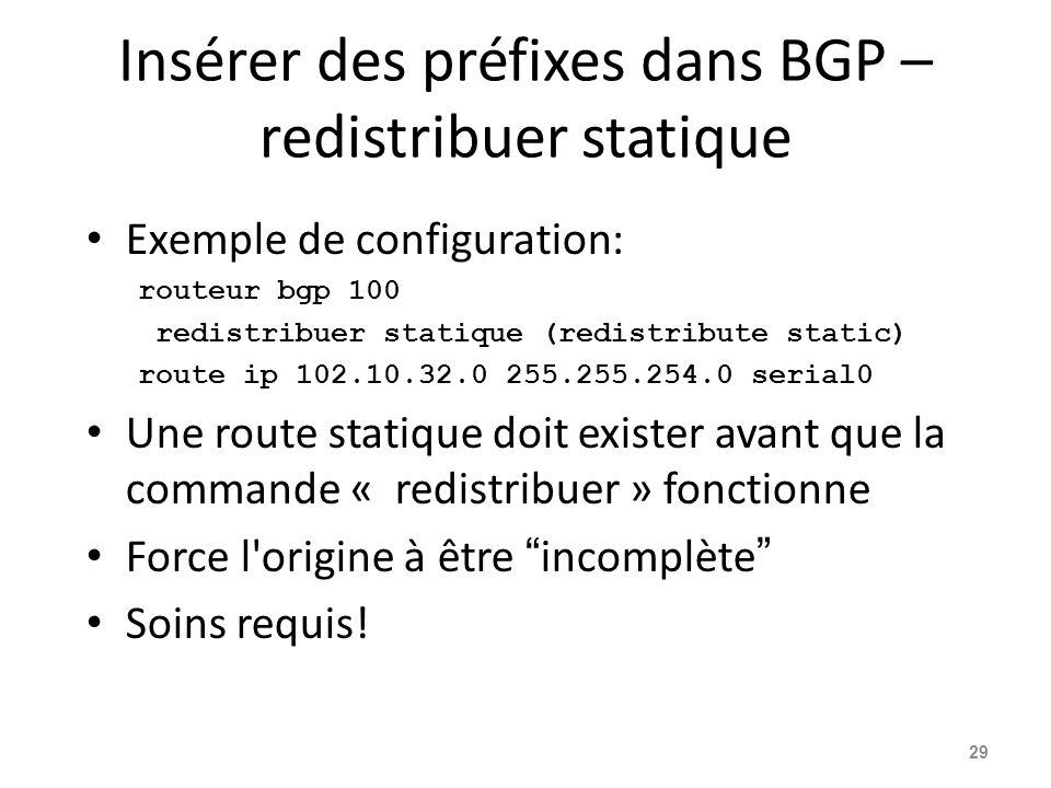 Insérer des préfixes dans BGP – redistribuer statique