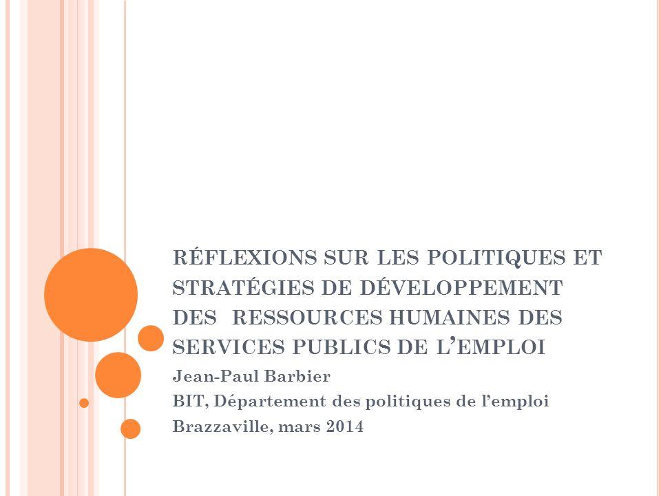 réflexions sur les politiques et stratégies de développement des ressources humaines des services publics de l'emploi