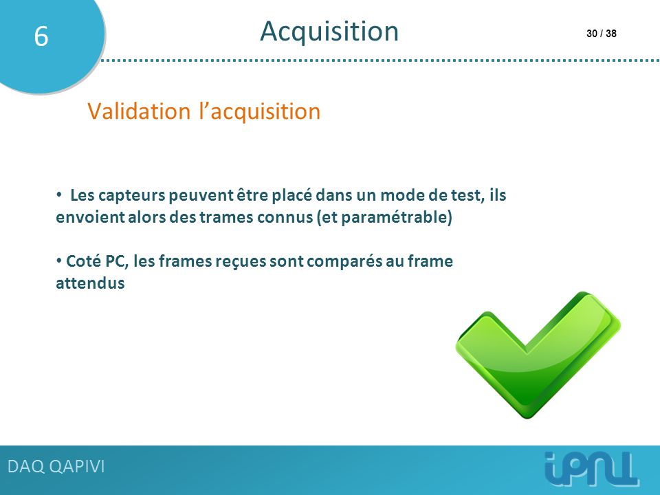 Acquisition 6 Validation l'acquisition DAQ QAPIVI